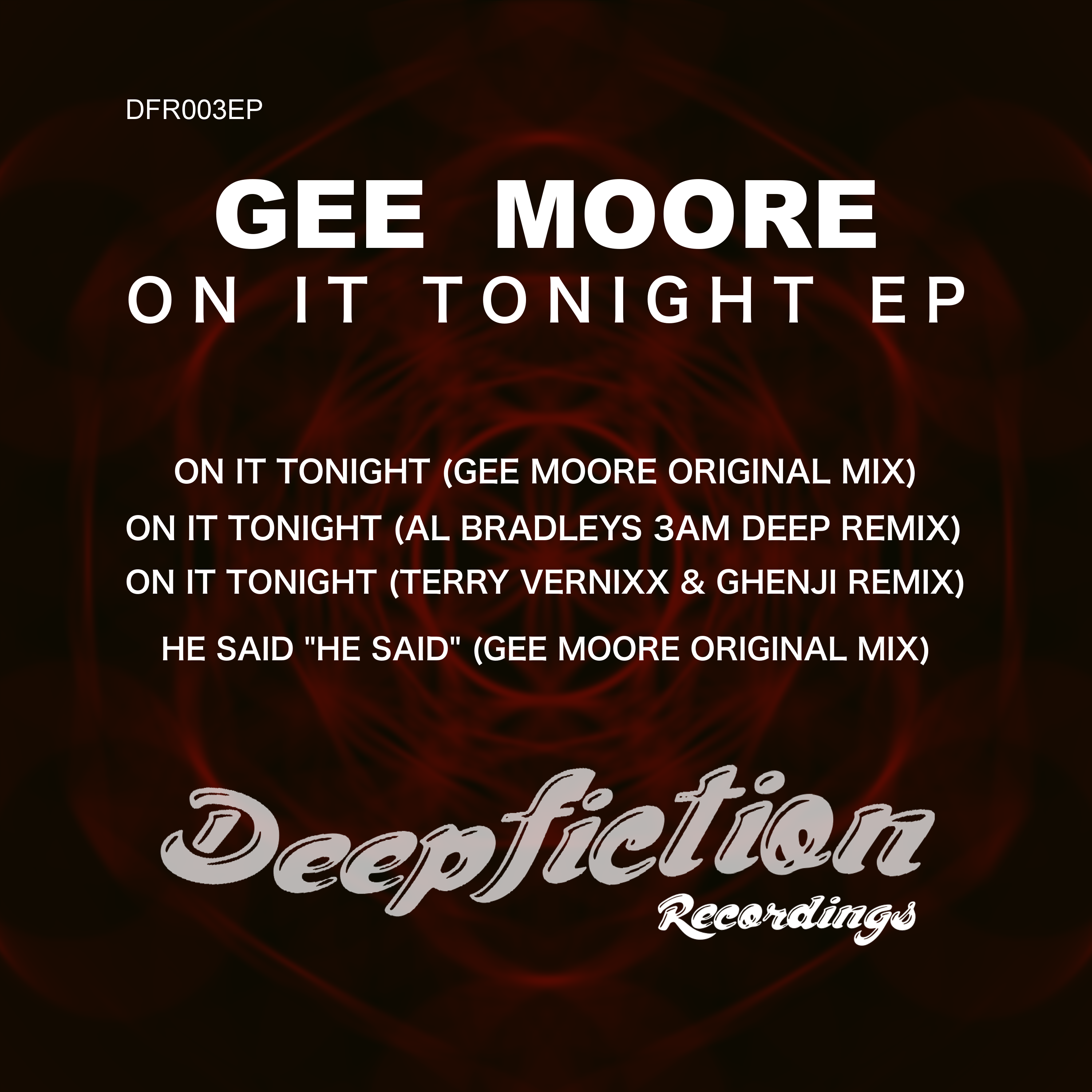 Gee Moore - On It Tonight EP - DFR003EP